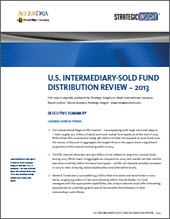 U.S. Intermediary-Sold Fund Distribution Review - 2013