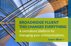 Broadridge Fluent - This Changes Everything